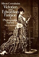 Victorian and Edwardian Fashions book